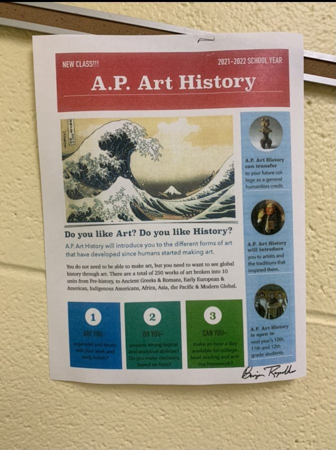 Flyers for upcoming AP classes have been posted around the school to help promote to students.
